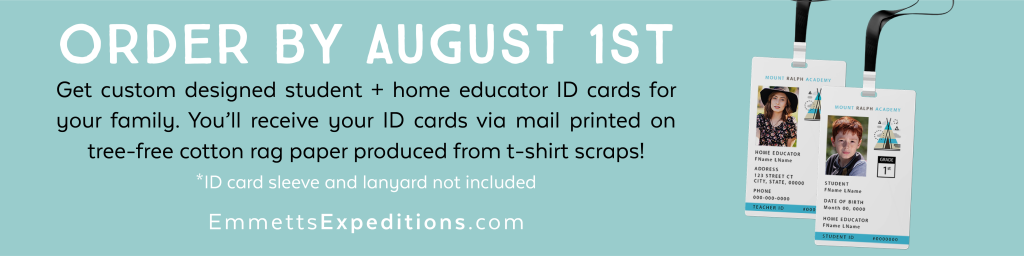 Back to Homeschool ID Cards until August 1st